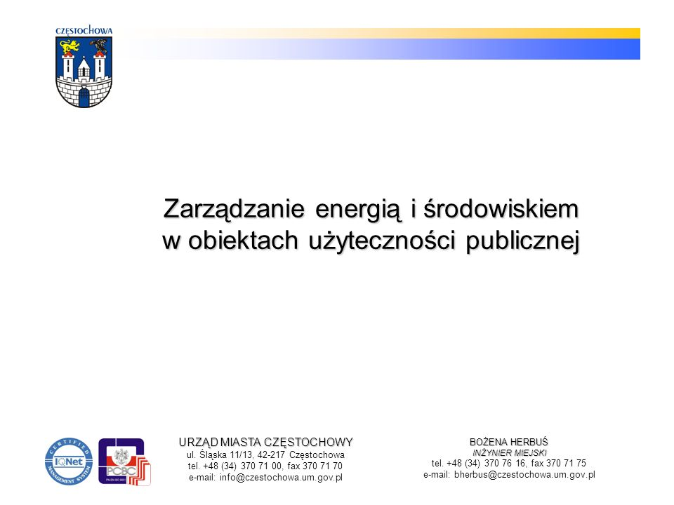 Zarządzanie energią i środowiskiem w obiektach użyteczności publicznej
