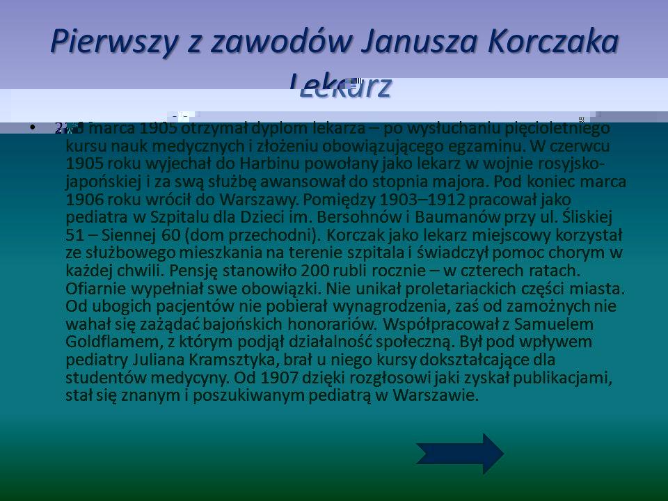 Pierwszy z zawodów Janusza Korczaka Lekarz