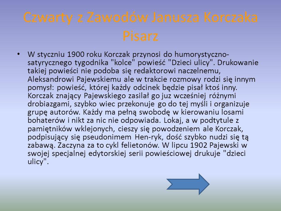 Czwarty z Zawodów Janusza Korczaka Pisarz