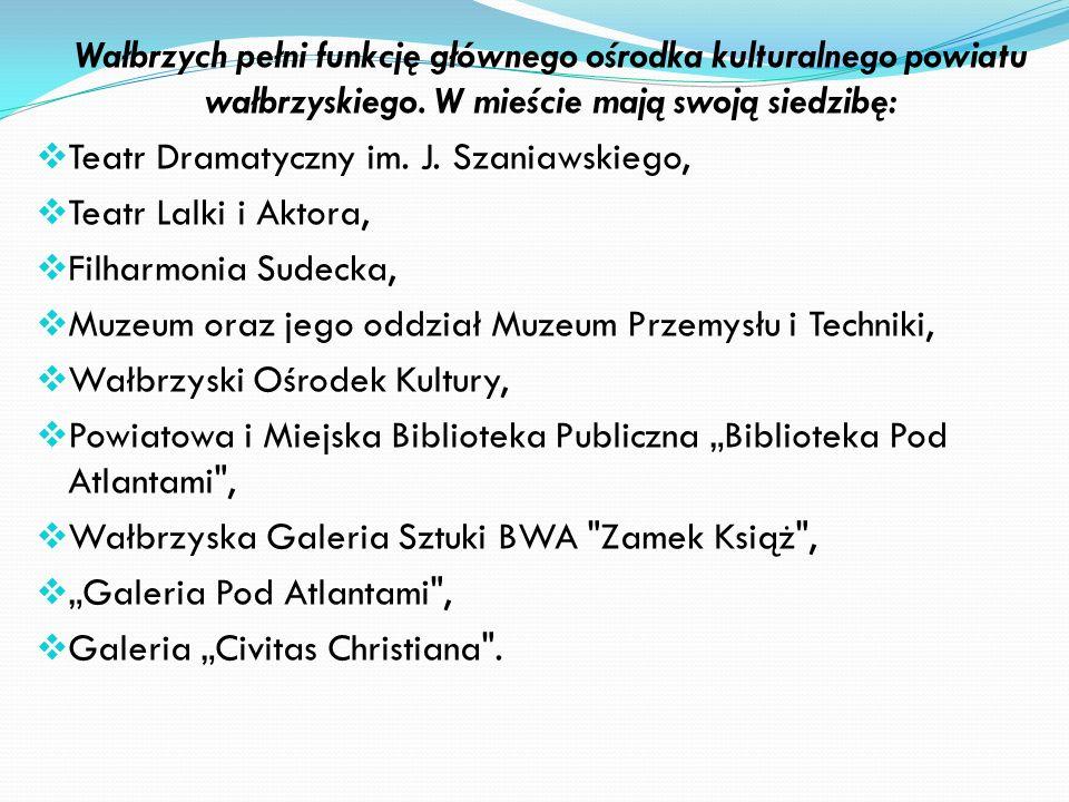 Wałbrzych pełni funkcję głównego ośrodka kulturalnego powiatu wałbrzyskiego. W mieście mają swoją siedzibę: