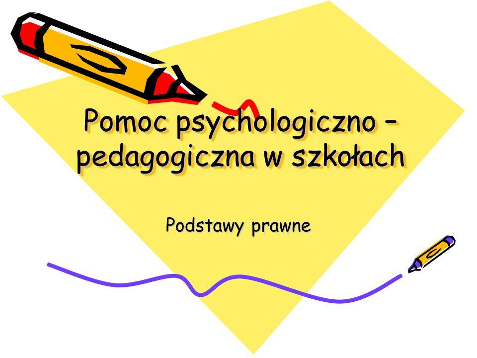 Pomoc psychologiczno – pedagogiczna w szkołach