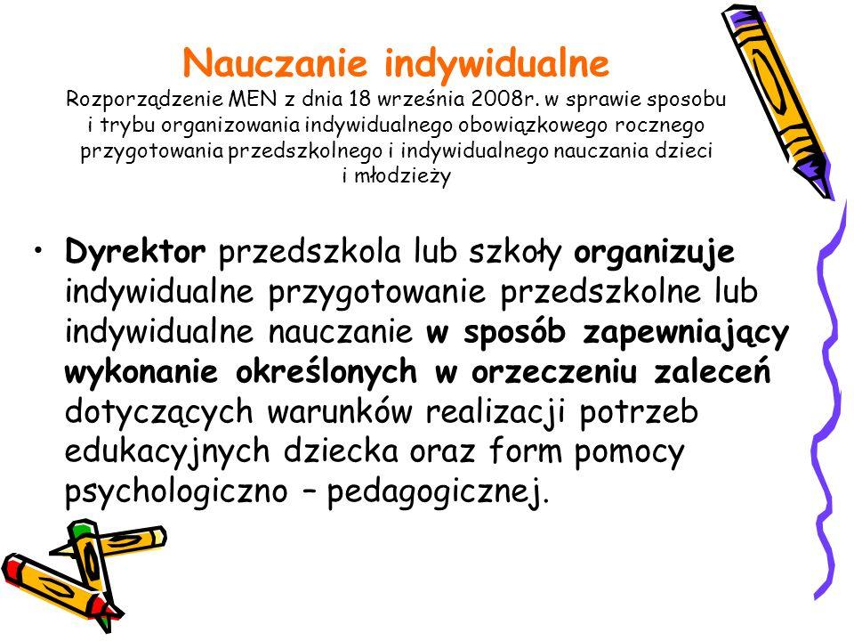 Nauczanie indywidualne Rozporządzenie MEN z dnia 18 września 2008r