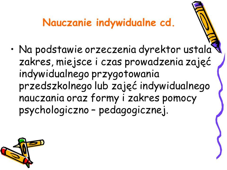Nauczanie indywidualne cd.