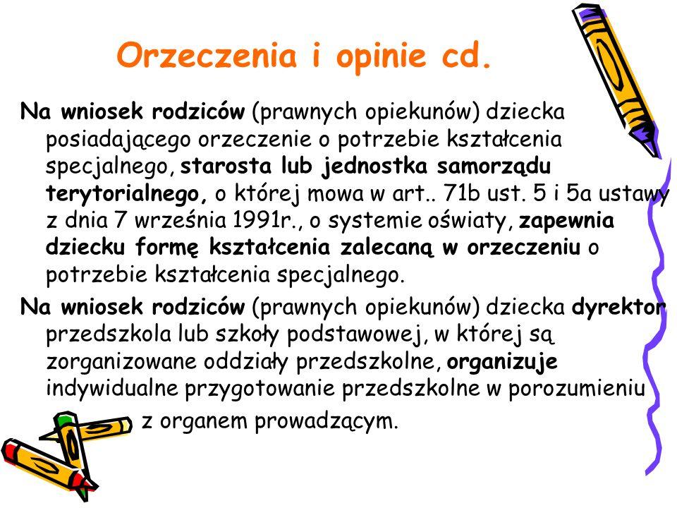 Orzeczenia i opinie cd.