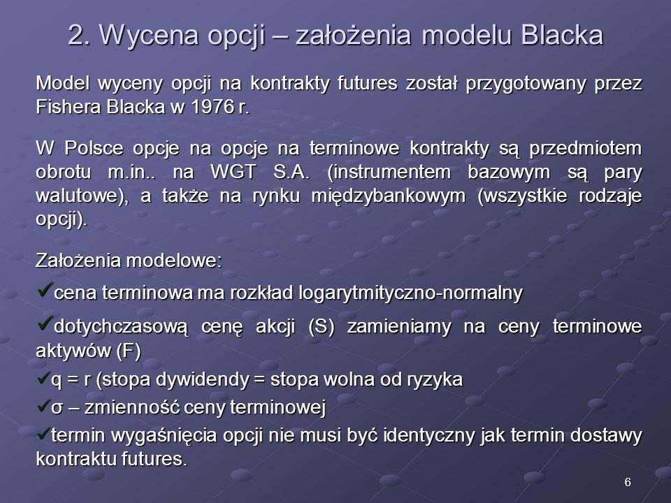 2. Wycena opcji – założenia modelu Blacka