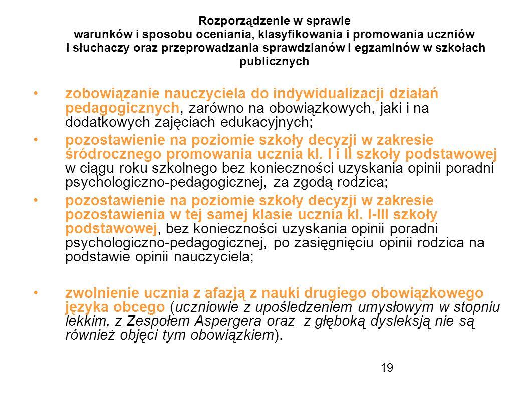 Rozporządzenie w sprawie warunków i sposobu oceniania, klasyfikowania i promowania uczniów i słuchaczy oraz przeprowadzania sprawdzianów i egzaminów w szkołach publicznych