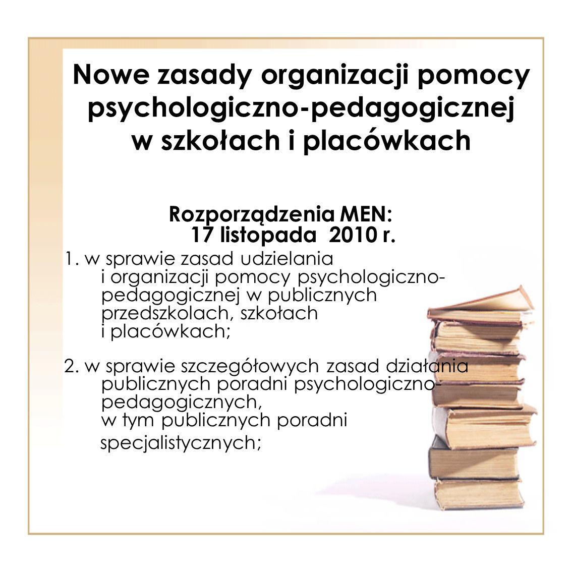 Rozporządzenia MEN: 17 listopada 2010 r.