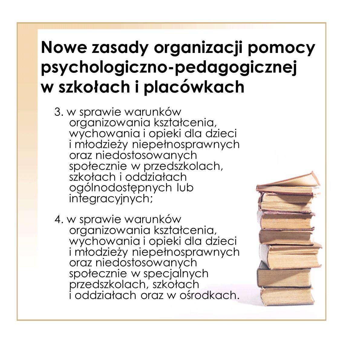 Nowe zasady organizacji pomocy psychologiczno-pedagogicznej w szkołach i placówkach