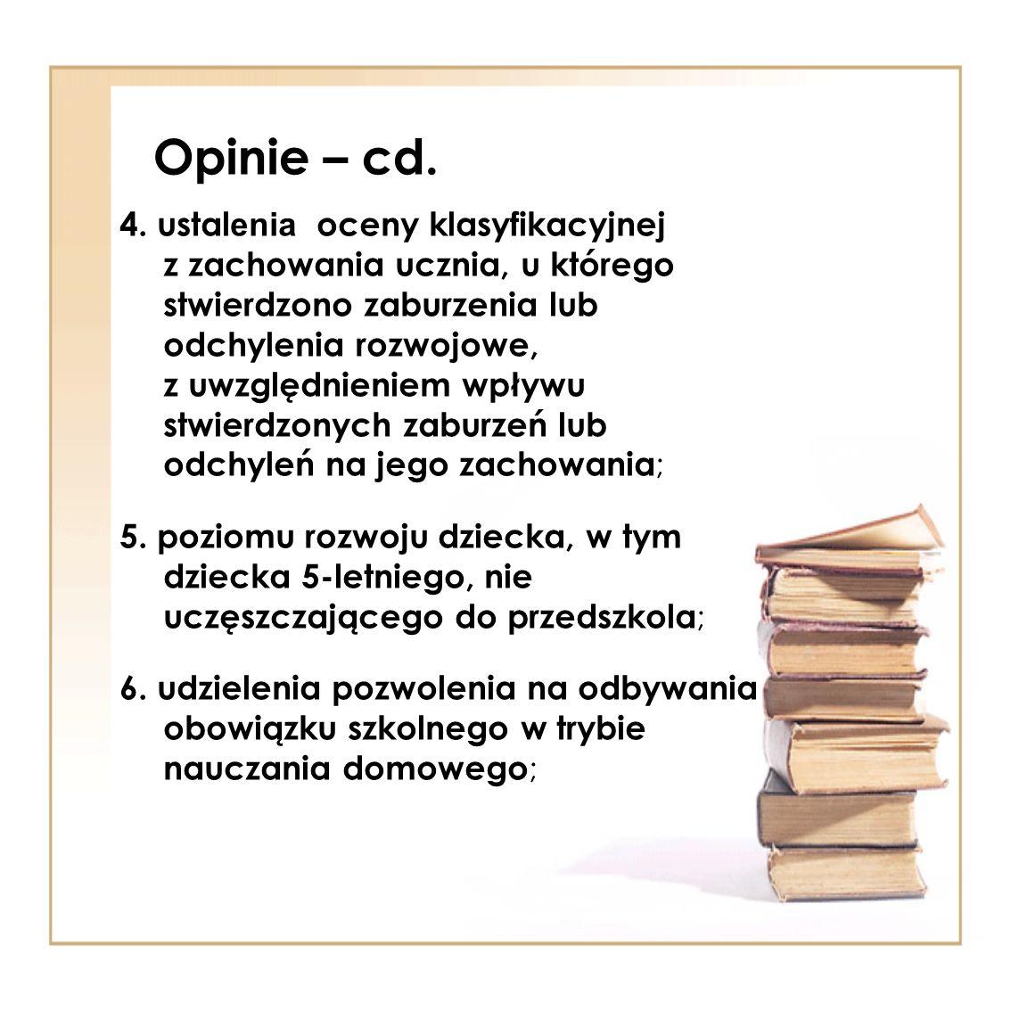 Opinie – cd.