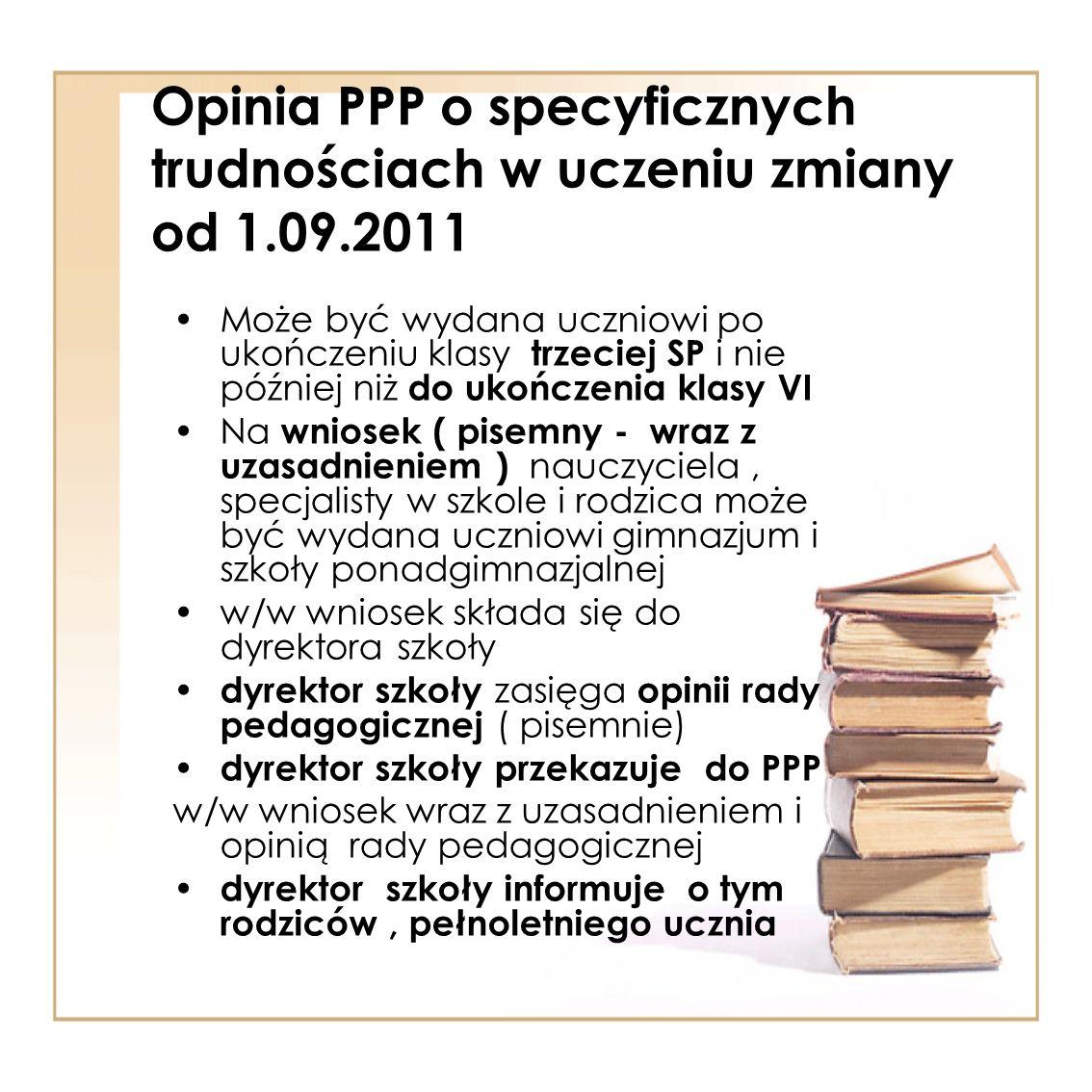 Opinia PPP o specyficznych trudnościach w uczeniu zmiany od 1.09.2011