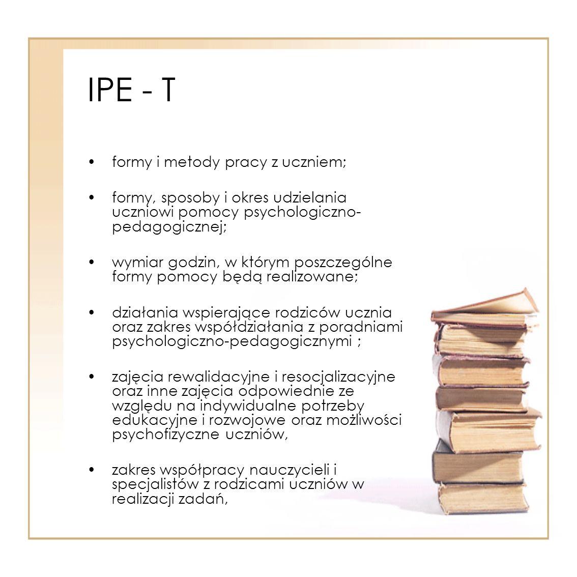 IPE - T formy i metody pracy z uczniem;