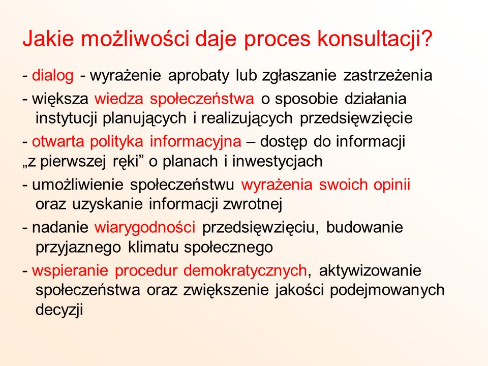 Jakie możliwości daje proces konsultacji