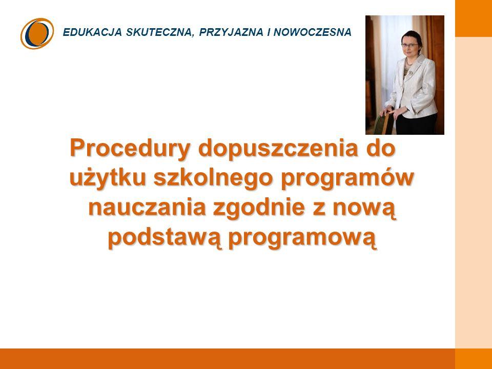 Procedury dopuszczenia do użytku szkolnego programów nauczania zgodnie z nową podstawą programową