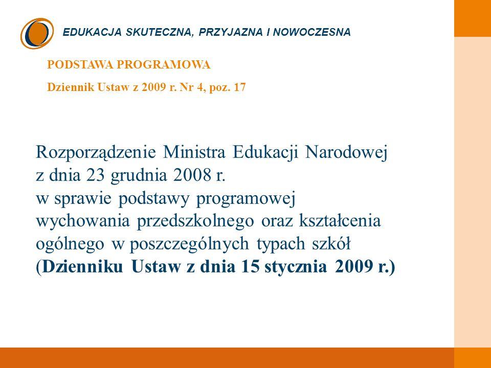 PODSTAWA PROGRAMOWA Dziennik Ustaw z 2009 r. Nr 4, poz. 17