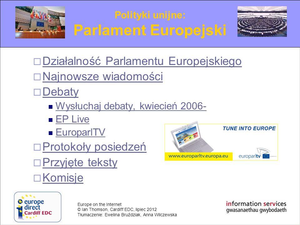 Parlament Europejski Działalność Parlamentu Europejskiego
