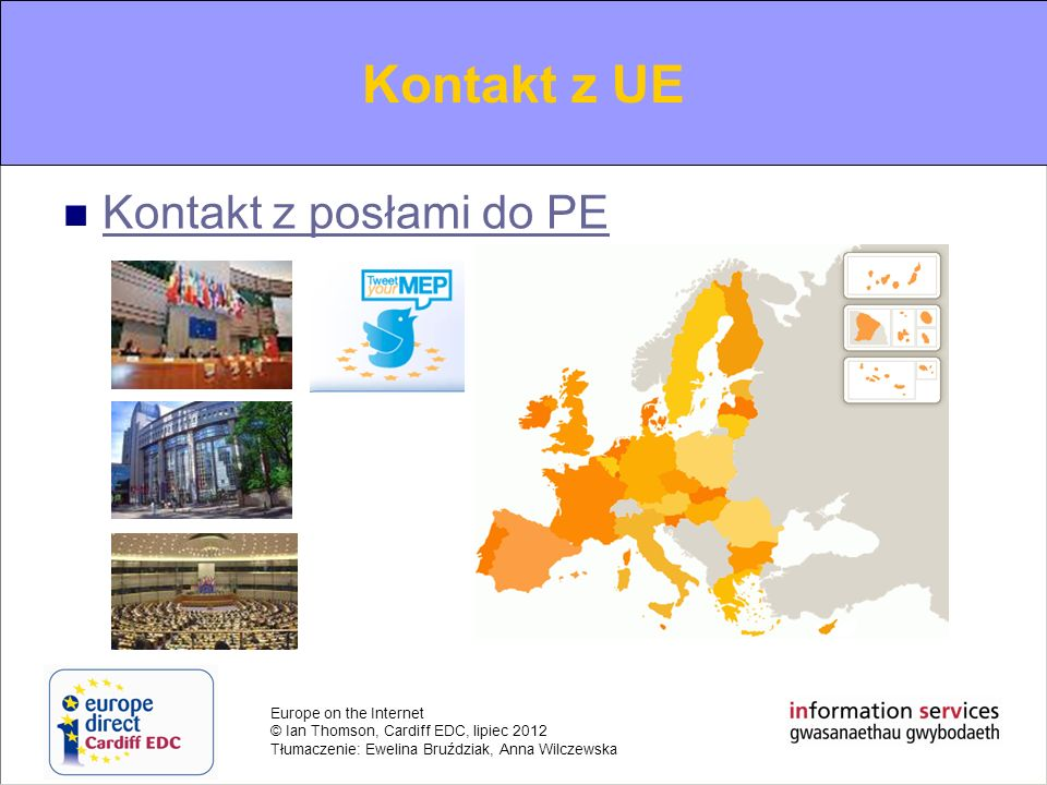 Kontakt z UE Contacting the EU Kontakt z posłami do PE