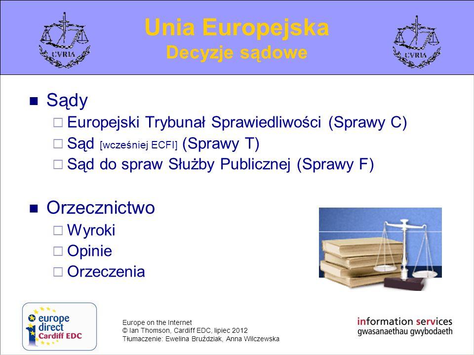 Unia Europejska Decyzje sądowe Sądy Orzecznictwo