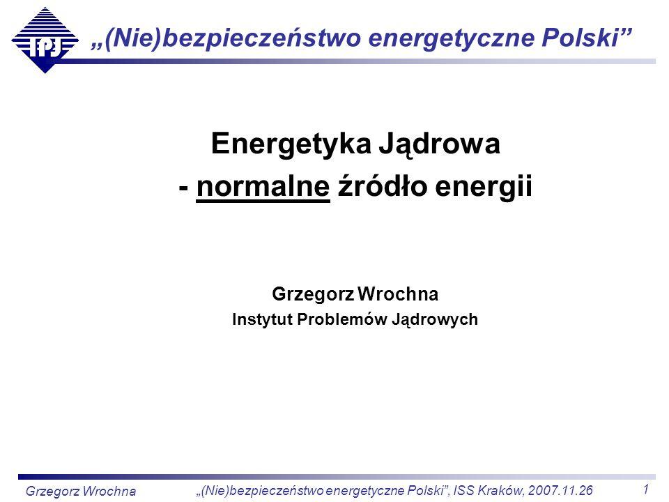 """""""(Nie)bezpieczeństwo energetyczne Polski"""