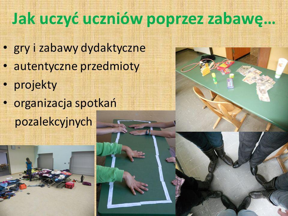 Jak uczyć uczniów poprzez zabawę…