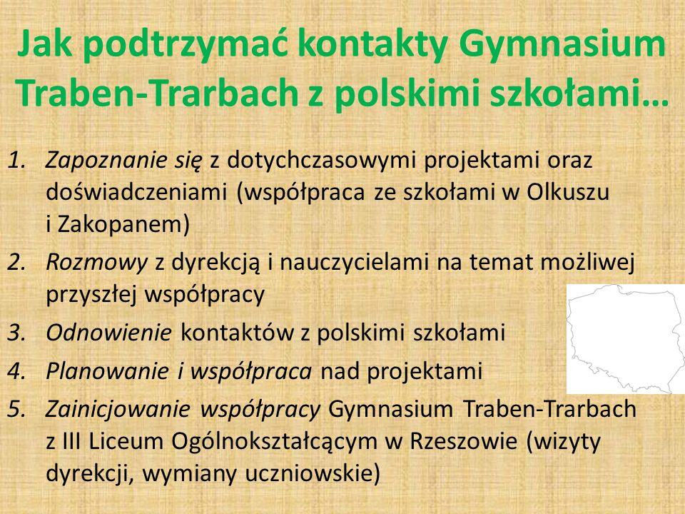 Jak podtrzymać kontakty Gymnasium Traben-Trarbach z polskimi szkołami…