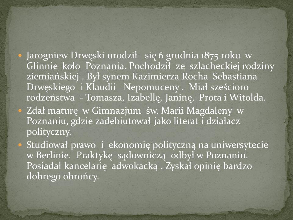 Jarogniew Drwęski urodził się 6 grudnia 1875 roku w Glinnie koło Poznania. Pochodził ze szlacheckiej rodziny ziemiańskiej . Był synem Kazimierza Rocha Sebastiana Drwęskiego i Klaudii Nepomuceny . Miał sześcioro rodzeństwa - Tomasza, Izabellę, Janinę, Prota i Witolda.