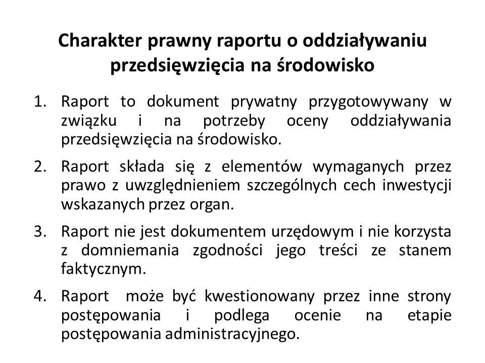 Charakter prawny raportu o oddziaływaniu przedsięwzięcia na środowisko