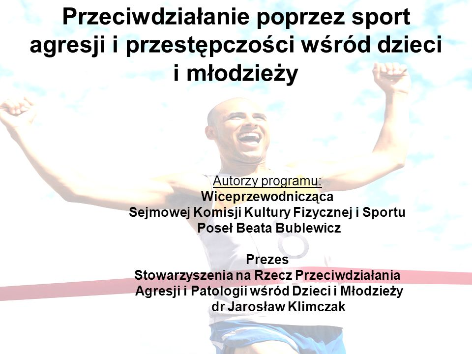 Przeciwdziałanie poprzez sport agresji i przestępczości wśród dzieci i młodzieży