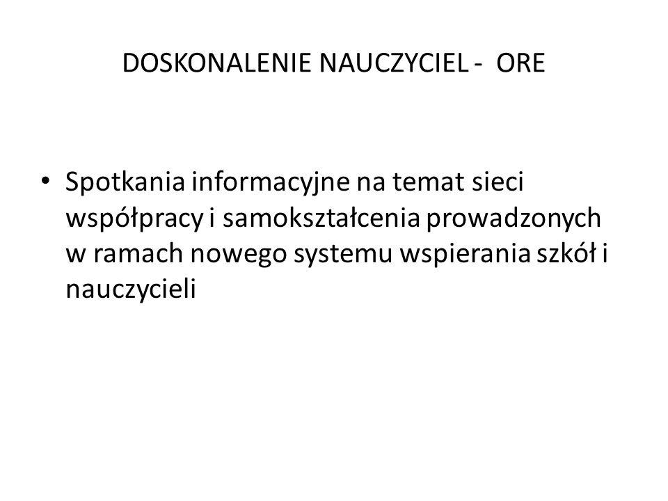 DOSKONALENIE NAUCZYCIEL - ORE