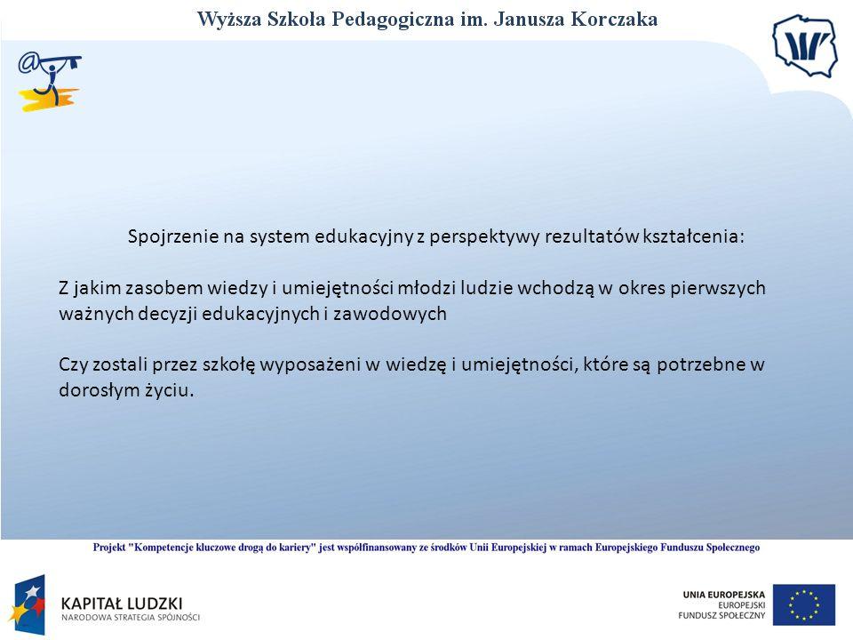 Spojrzenie na system edukacyjny z perspektywy rezultatów kształcenia: