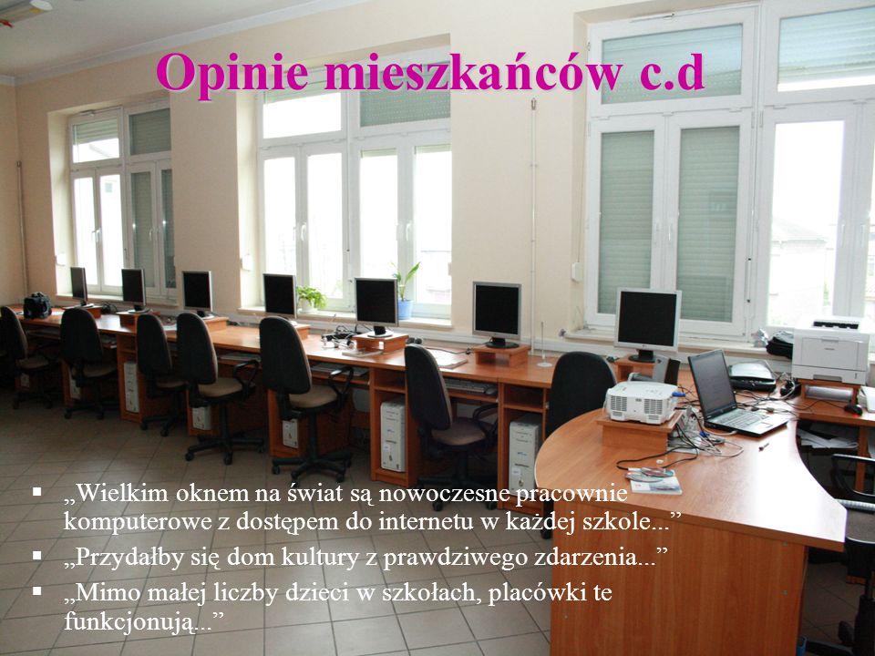 """Opinie mieszkańców c.d """"Wielkim oknem na świat są nowoczesne pracownie komputerowe z dostępem do internetu w każdej szkole..."""