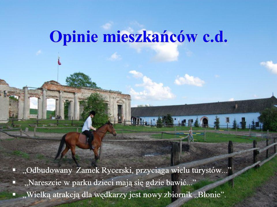 """Opinie mieszkańców c.d. """"Odbudowany Zamek Rycerski, przyciąga wielu turystów... """"Nareszcie w parku dzieci mają się gdzie bawić..."""
