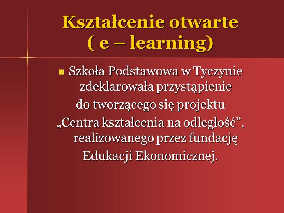 Kształcenie otwarte ( e – learning)