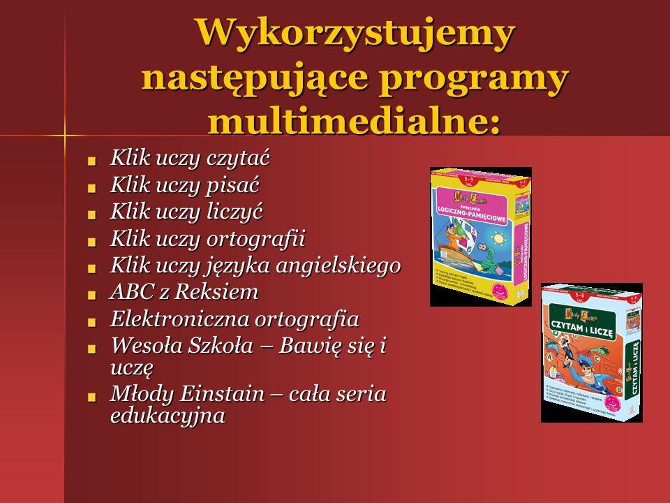 Wykorzystujemy następujące programy multimedialne: