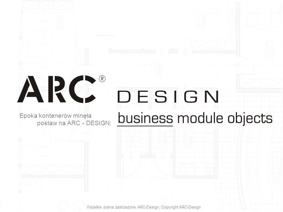Epoka kontenerów minęła postaw na ARC - DESIGN: