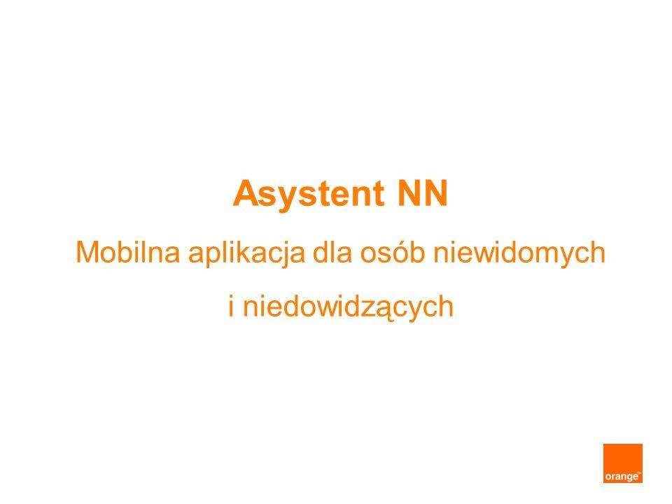 Asystent NN Mobilna aplikacja dla osób niewidomych i niedowidzących