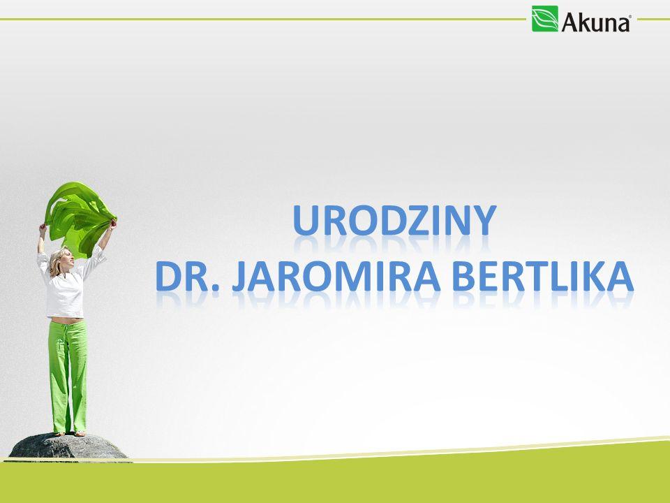 URODZINY DR. JAROMIRA BERTLIKA