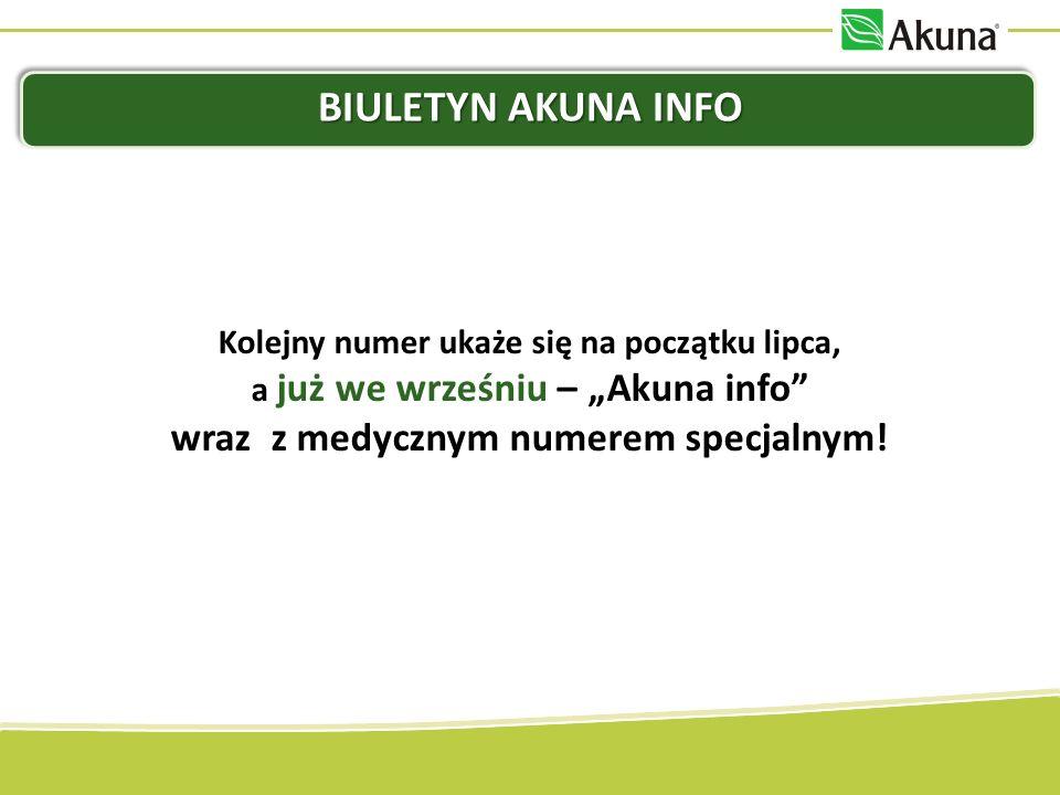 Biuletyn Akuna Info Kolejny numer ukaże się na początku lipca,