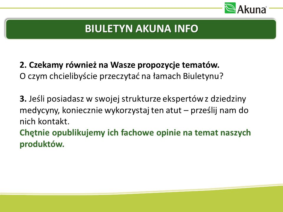 Biuletyn Akuna Info 2. Czekamy również na Wasze propozycje tematów.
