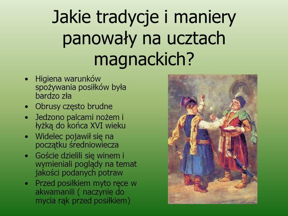 Jakie tradycje i maniery panowały na ucztach magnackich