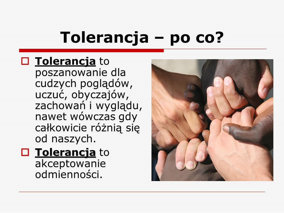 Tolerancja – po co