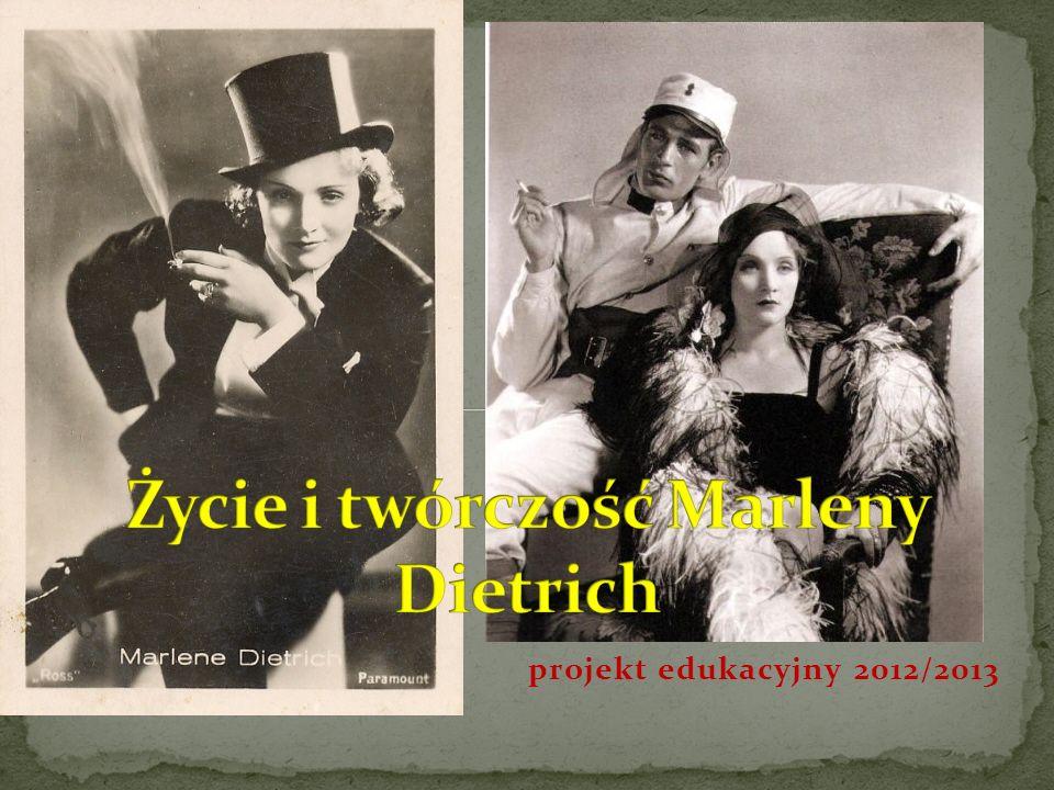 Życie i twórczość Marleny Dietrich