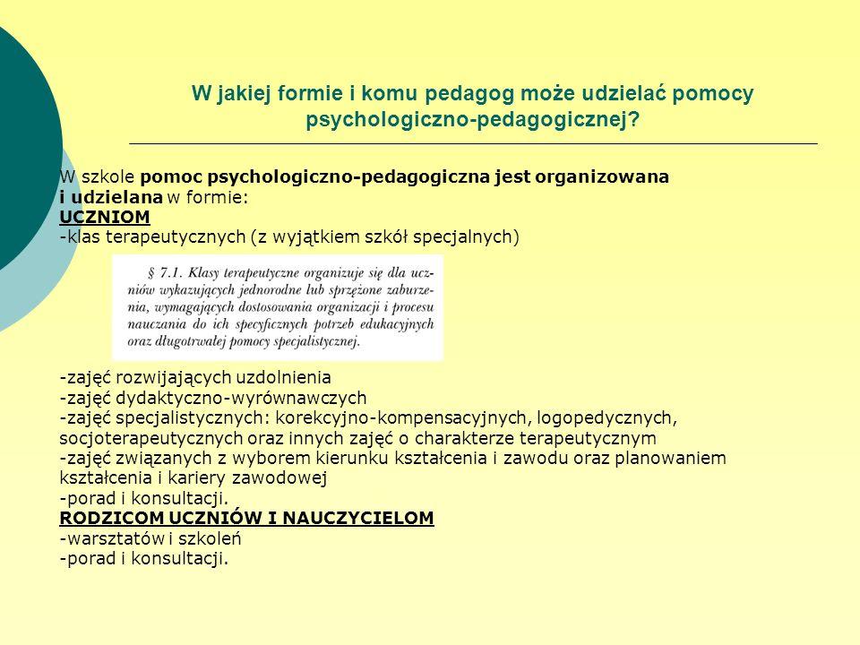 W jakiej formie i komu pedagog może udzielać pomocy psychologiczno-pedagogicznej