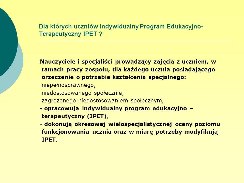 Dla których uczniów Indywidualny Program Edukacyjno-Terapeutyczny IPET