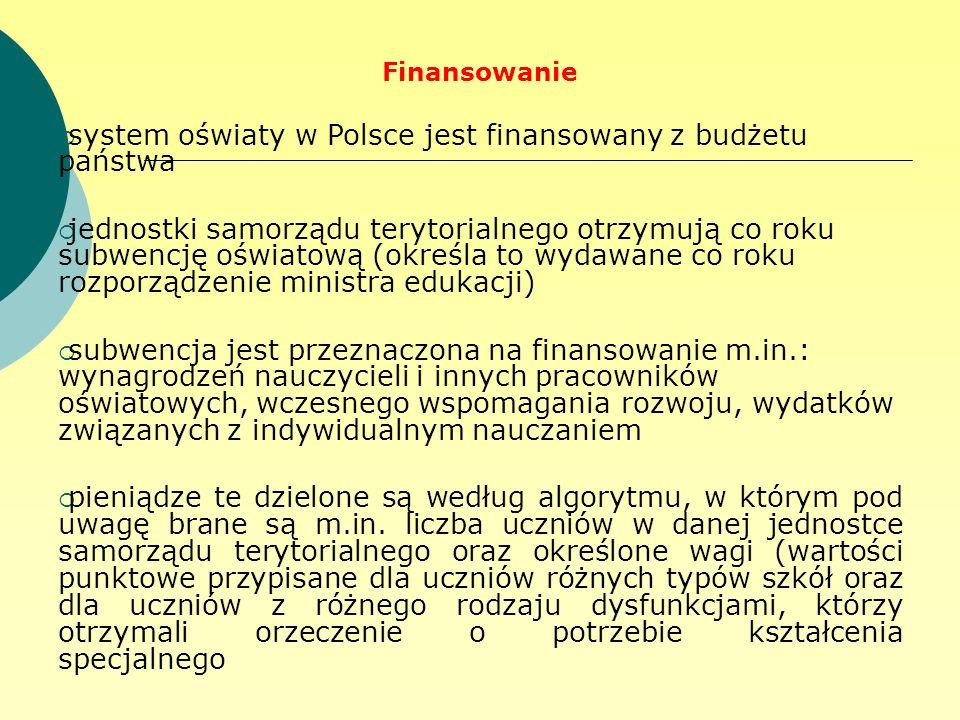 system oświaty w Polsce jest finansowany z budżetu państwa