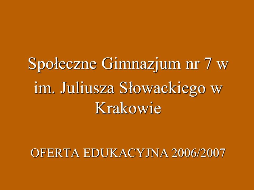 Społeczne Gimnazjum nr 7 w im. Juliusza Słowackiego w Krakowie