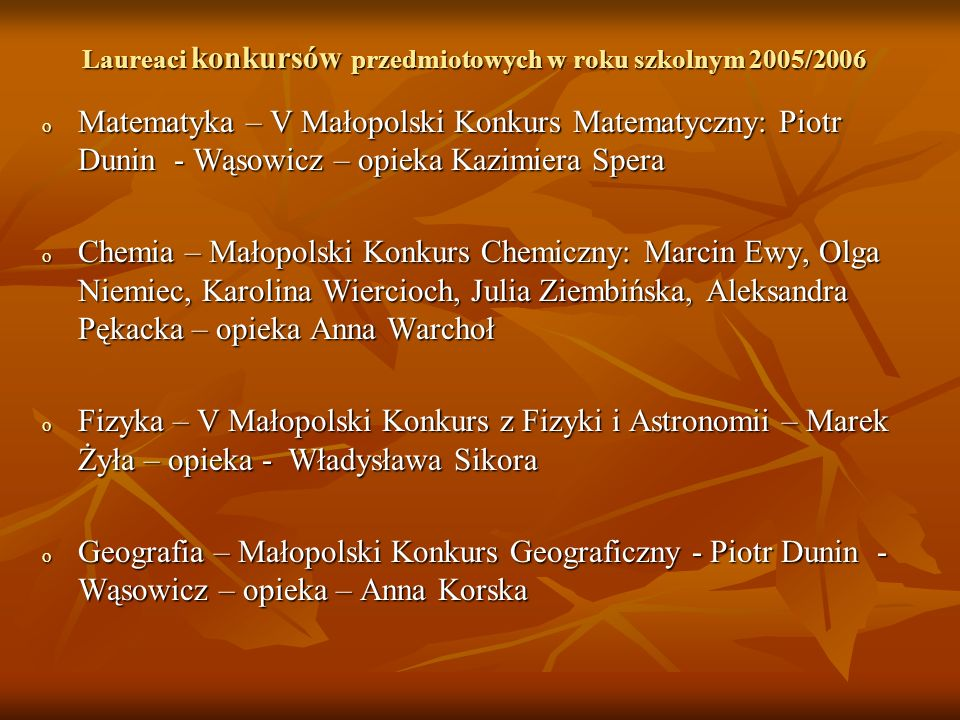 Laureaci konkursów przedmiotowych w roku szkolnym 2005/2006