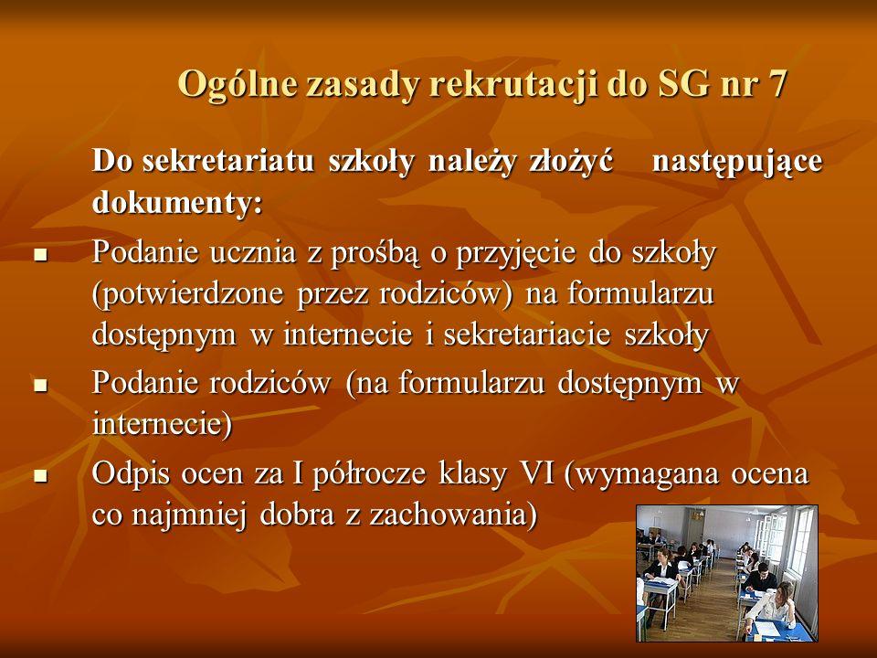 Ogólne zasady rekrutacji do SG nr 7