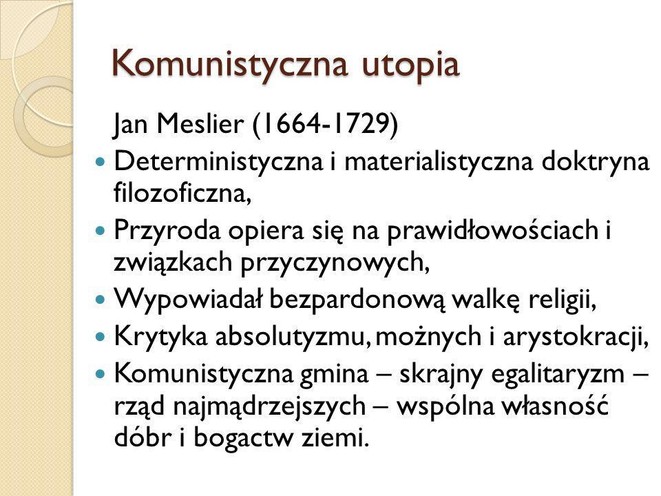 Komunistyczna utopia Jan Meslier (1664-1729)