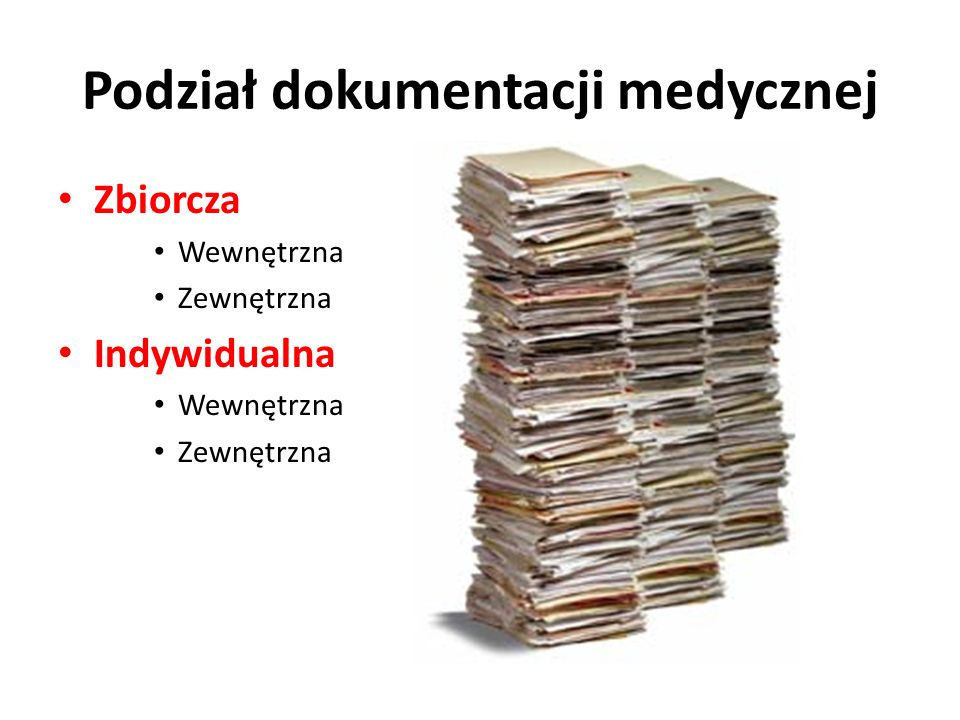 Podział dokumentacji medycznej