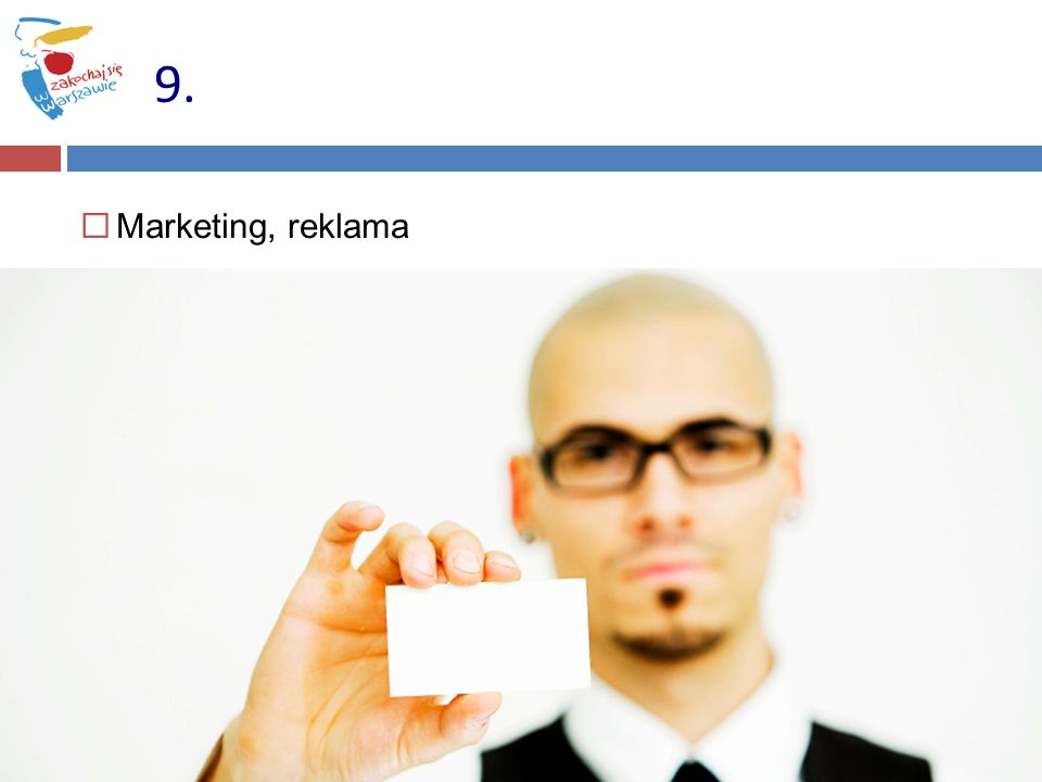 9. Marketing, reklama 57 57
